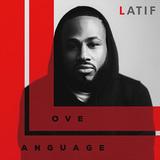 ラティーフ、盟友フレドロとのタッグによる得意の美麗チューンを繊細&丁寧に歌い上げる様を堪能できる5作目『Love Language』