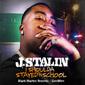 J・スターリン 『I Shoulda Stayed In School』 シンプルかつストリート盤っぽいラフさのレイドバックした新作