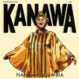 ナハワ・ドゥンビア(Nahawa Doumbia)『KANAWA』アフリカきっての歌手がダンス音楽ディダディとマリの現代ポップを融合