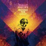 PHILLIP PHILLIPS 『Behind The Light』