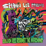 SHAWN LEE 『Golden Age Against The Machine』