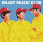 Enjoy Music Club 『FOREVER』 初期スチャダラを健全&より呑気にしたようなラップ被さるグッド・ポップ