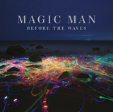 MAGIC MAN 『Before The Waves』
