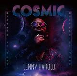 レニー・ハロルド 『Cosmic』 ブラックストリート2のメンバーだったニュージャージー発の逸材による新作