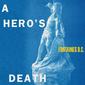 フォンテインズD.C.(Fontaines D.C.)『A Hero's Death』クールで詩情に富んだポスト・パンク的持ち味にハーモニー感を加え新境地を開拓