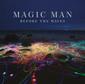 MAGIC MAN 『Before The Waves』 ハイム×パッション・ピットなエレクトロ・パワー・ポップ鳴らす5人組の初アルバム