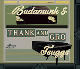 Budamunk & TSuggs『Thank And Gro』RHファクターで活躍のジャズ・ピアニストとのコラボで一層引き立つ職人技