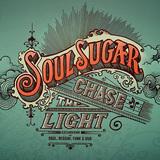 ソウル・シュガー 『Chase The Light』 ヴィンテージ機材を駆使した温もり溢れるスウィート・ソウル・レゲエ盤