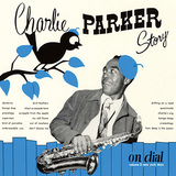 CHARLIE PARKER 『Charlie Parker Story On Dial Volume 2: New York Days』