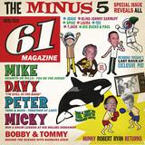 マイナス5によるモンキーズのトリビュート盤は、各メンバーを題材に甘酸っぱいコーラスにカラフルなサイケ味塗した完全オリジナル曲集