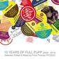 VA 『10 Years Of Full Pupp』――主宰のプリンス・トーマスによるレーベル10周年記念ライヴ・ミックス