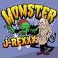 J-REXXX 『MONSTER』 オールド・スクール・ヒップホップ調やスカコアなど多彩な内容が早口DJのハイスキルを際立たせる