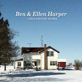 BEN & ELLEN HARPER 『Childhood Home』
