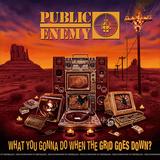 パブリック・エネミー(Public Enemy)『What You Gonna Do When The Grid Goes Down?』ビースティ・ボーイズやランDMCも交えて放つ硬派なメッセージ