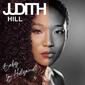 ジュディス・ヒル(Judith Hill)『Baby, Im Hollywood』プリンスの愛弟子による開放的で力強いファンク