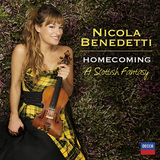NICOLA BENEDETTI 『ホームカミング~美しきスコットランドのしらべ』