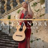 アレグザンドラ・ホイッティンガム(Alexandra Whittingham)『マイ・ヨーロピアン・ジャーニー』19世紀ギター音楽から聴こえる表情豊かな調べ