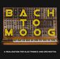 クレイグ・レオン 『Bach To Moog』 モーグ〈モジュラー・システム〉が生まれて50年、新旧機材用いてバッハ作品蘇らせた企画盤