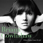 BRIANA COWLISHAW 『When Fiction Comes To Life』 次世代ジャズ・ヴォーカルの知る人ぞ知る名作が日本盤化