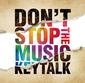 KEYTALK 『DON'T STOP THE MUSIC』 とにかくポップでダンサブルな楽曲が目白押し