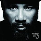 ANTHONY JOSEPH 『Time』