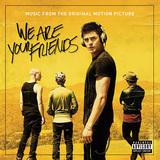 ザック・エフロン主演のEDM時代の青春映画「We Are Your Friends」サントラ、フック&スリングらの新曲も収録したコンピとして楽しい一枚
