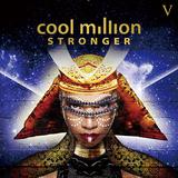 クール・ミリオン 『Stronger』 80年代NYファンクから90年代R&Bまでを視野に入れた、スムースで弾力性のある楽曲