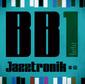 Jazztronik 『BB1』 ビッグバンド企画のミニ作、ジャズやフュージョンにファンク消化したゴキゲンな音世界