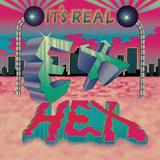 エクス・ヘックス 『It's Real』 メアリー・ティモニー率いる女子トリオ、スピード感たっぷりのワイルドな音で勝負