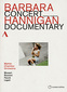 バーバラ・ハンニガン 「Concert Documentary」 カナダのソプラノ歌手による2014年ルツェルン音楽祭でのライヴ&ドキュメンタリーDVD