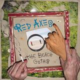 レッド・アクシーズ 『The Beach Goths』 ポスト・パンクやオリエンタル・ディスコなどをダビーにまとめた新作