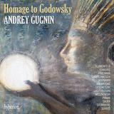 アンドレイ・ググニン(Andrey Gugnin)&アレクサンドル・デスプラ(Alexandre Desplat)他『ゴドフスキーへのオマージュ』マニアックな作品だがどれもメロディアスで技巧的
