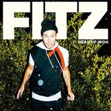 フィッツ(Fitz)『Head Up High』フィッツ・アンド・ザ・タントラムズのフロントマンがアップリフティングな初ソロで飛翔