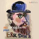 高橋アキによるエリック・サティのピアノ作品集 サティ生誕150年の今年リリースの第3弾はさらなる深みへ!