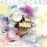 YELLOWCARD 『Lift A Sail』