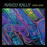 MANZO RALLY 『Give Love』