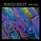 MANZO RALLY 『Give Love』――マロのギタリスト率いるバンドが放つ〈これぞ西海岸ラテン・ロック!〉な新作