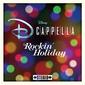 ディカペラ 『ロッキン・ホリデイ』 全米オーディションを勝ち抜いたメンバーによるディズニー初のアカペラ・グループが定番クリスマス・ソングを歌う