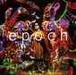 フルカワユタカ 『epoch』 the band apart原、POLYSICSハヤシ、HAWAIIAN6安野、Base Ball Bearらと共作