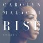 キャロリン・マラカイ 『Rise (Story 1)』 ローリン・ヒル風曲や凄みあるブルースなどネオ・ソウル軸に幅広さ見せた新作