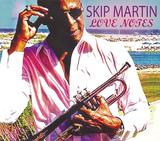 スキップ・マーティン 『Love Notes』 EP収録曲の現代風リミックスも収録したアーバンR&B集