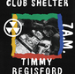 ティミー・レジスフォード 『Club Shelter 7A.M.』 ディープ・ハウス中心の選曲で描く、午前7時のパーティー風景