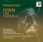 TUGAN SOKHIEV 『プロコフィエフ:イワン雷帝』 カリスマ指揮者、ベルリン・ドイツ響とのプロコフィエフの交響曲全曲録音の第1弾