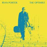 ライアン・ポーター 『The Optimist』 カマシ・ワシントン参加、トロンボーン奏者による2枚組の大作