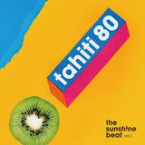 タヒチ80 『The Sunsh!ne Beat Vol. 1』 軽やかなディスコ/ファンク風味が眩しいグルーヴィーな演奏に、ギター・ポップ然とした甘さや青臭さ
