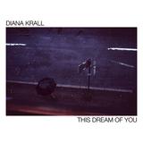 ダイアナ・クラール(Diana Krall)『This Dream Of You』ディランのカヴァーも交えた恩師トミー・リピューマとの最後の録音集