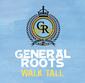 ジェネラル・ルーツ 『Walk Tall』 デニス・ボーヴェルも関与、英レゲエ・バンドの初作はマジック!のような人懐っこさが◎