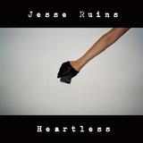 Jesse Ruins 『Heartless』