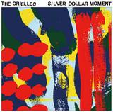 オリエルズ(The Orielles)『Silver Dollar Moment』タランティーノ映画から飛び出してきた!? ローファイで手作り感あるサイケ・ガレージ