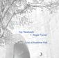 高橋悠治+ロジャー・ターナー(Roger Turner)『Live At Aoshima Hall』ドラムスとピアノによる圧巻の即興的対話